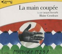 La main coupée - BlaiseCendrars