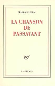 La chanson de Passavant - FrançoisSureau