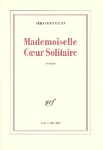Mademoiselle Coeur Solitaire - SébastienOrtiz