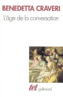 L'âge de la conversation - BenedettaCraveri