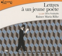 Lettres à un jeune poète - Rainer MariaRilke