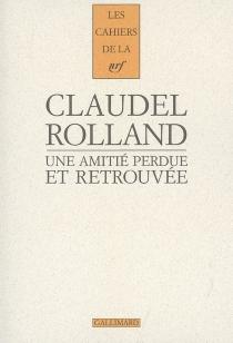 Une amitié perdue et retrouvée - PaulClaudel