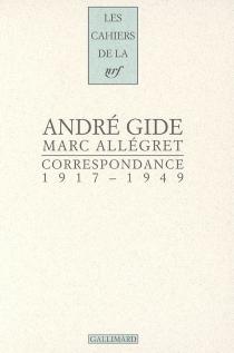 Correspondance, 1917-1949 - MarcAllégret