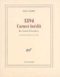 1894, carnet inédit : dit carnet de Londres - PaulValéry