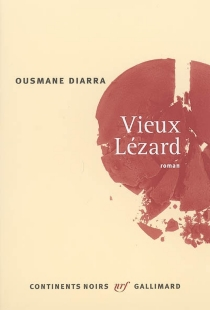 Vieux lézard - OusmaneDiarra