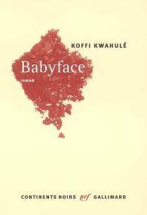 Babyface - KoffiKwahulé