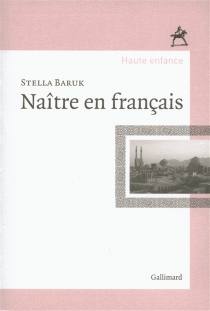 Naître en français - StellaBaruk
