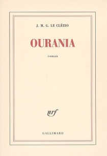 Ourania - Jean-Marie Gustave Le Clézio