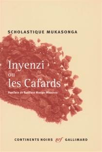 Inyenzi ou Les cafards - ScholastiqueMukasonga