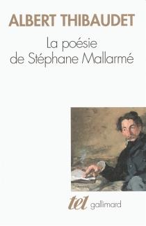 La poésie de Stéphane Mallarmé - AlbertThibaudet