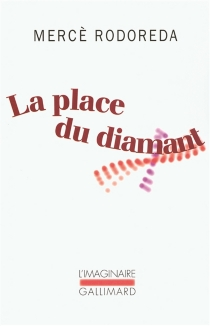 La place du diamant - MercèRodoreda