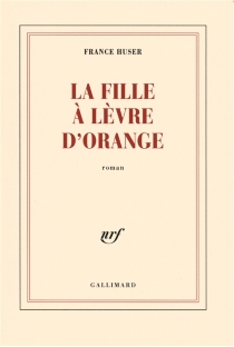 La fille à lèvre d'orange - France Huser