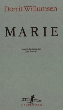 Marie : la vie romancée de Madame Tussaud - DorritWillumsen