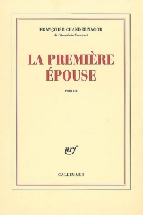 La première épouse - FrançoiseChandernagor