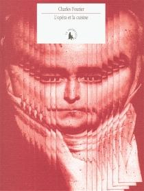 L'opéra et la cuisine - CharlesFourier