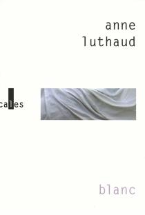 Blanc - AnneLuthaud