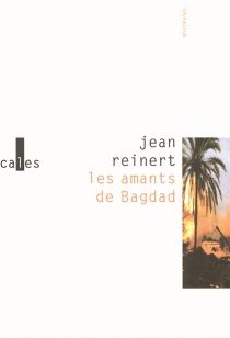 Les amants de Bagdad - JeanReinert