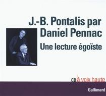 Une lecture égoïste - Jean-BertrandPontalis
