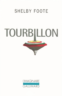 Tourbillon - ShelbyFoote
