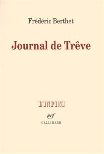 Journal de trêve - FrédéricBerthet