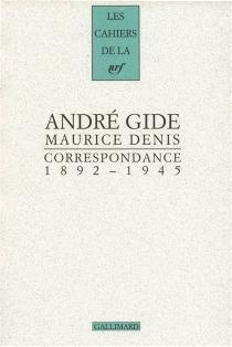 Correspondance 1892-1945 - AndréGide