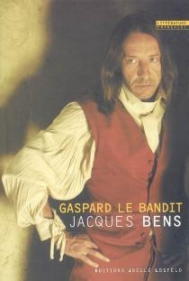 Gaspard le bandit - JacquesBens