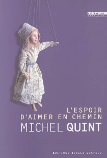 L'espoir d'aimer en chemin - MichelQuint