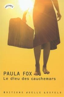 Le dieu des cauchemars - PaulaFox