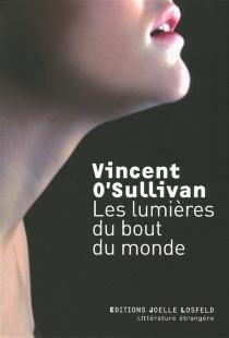 Les lumières du bout du monde - VincentO'Sullivan