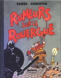 Rumeurs sur le Rouergue - PierreChristin