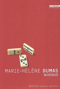 Quoique - Marie-HélèneDumas