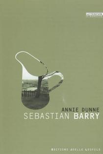 Annie Dunne - SebastianBarry