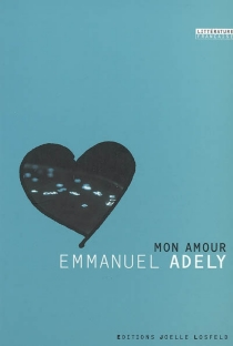 Mon amour - Emmanuel Adely