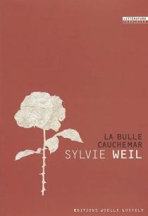 La bulle cauchemar - SylvieWeil