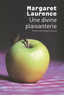 Une divine plaisanterie - MargaretLaurence