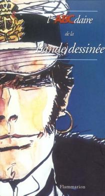 L'ABCdaire de la bande dessinée - PhilippeMellot