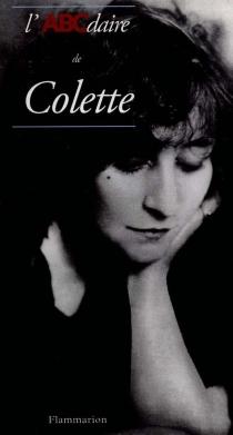 L'ABCdaire de Colette - GuyDucrey