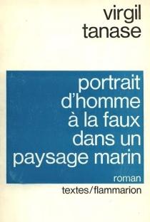 Portrait d'homme à la faux dans un paysage marin - VirgilTanase