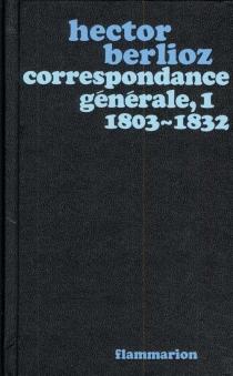 Correspondance générale - HectorBerlioz