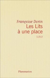 Les Lits à une place - FrançoiseDorin