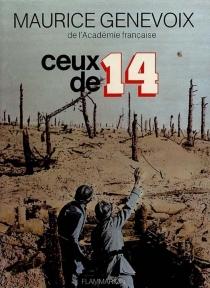Ceux de 14 - MauriceGenevoix