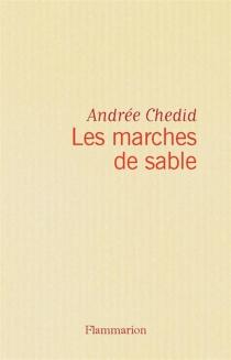 Les Marches de sable - AndréeChedid
