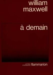 A demain - William Maxwell