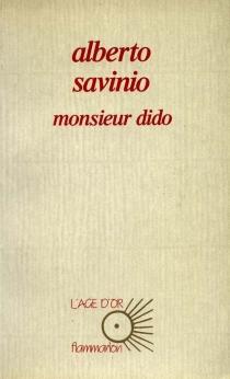Monsieur Dido - AlbertoSavinio