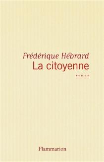 La Citoyenne - FrédériqueHébrard