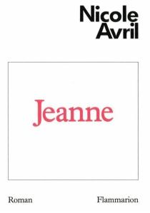 Jeanne - NicoleAvril