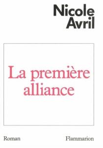 La Première alliance - NicoleAvril