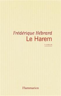 Le harem - FrédériqueHébrard