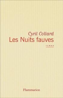 Les Nuits fauves - CyrilCollard