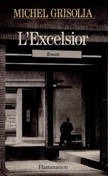 L'Excelsior - MichelGrisolia